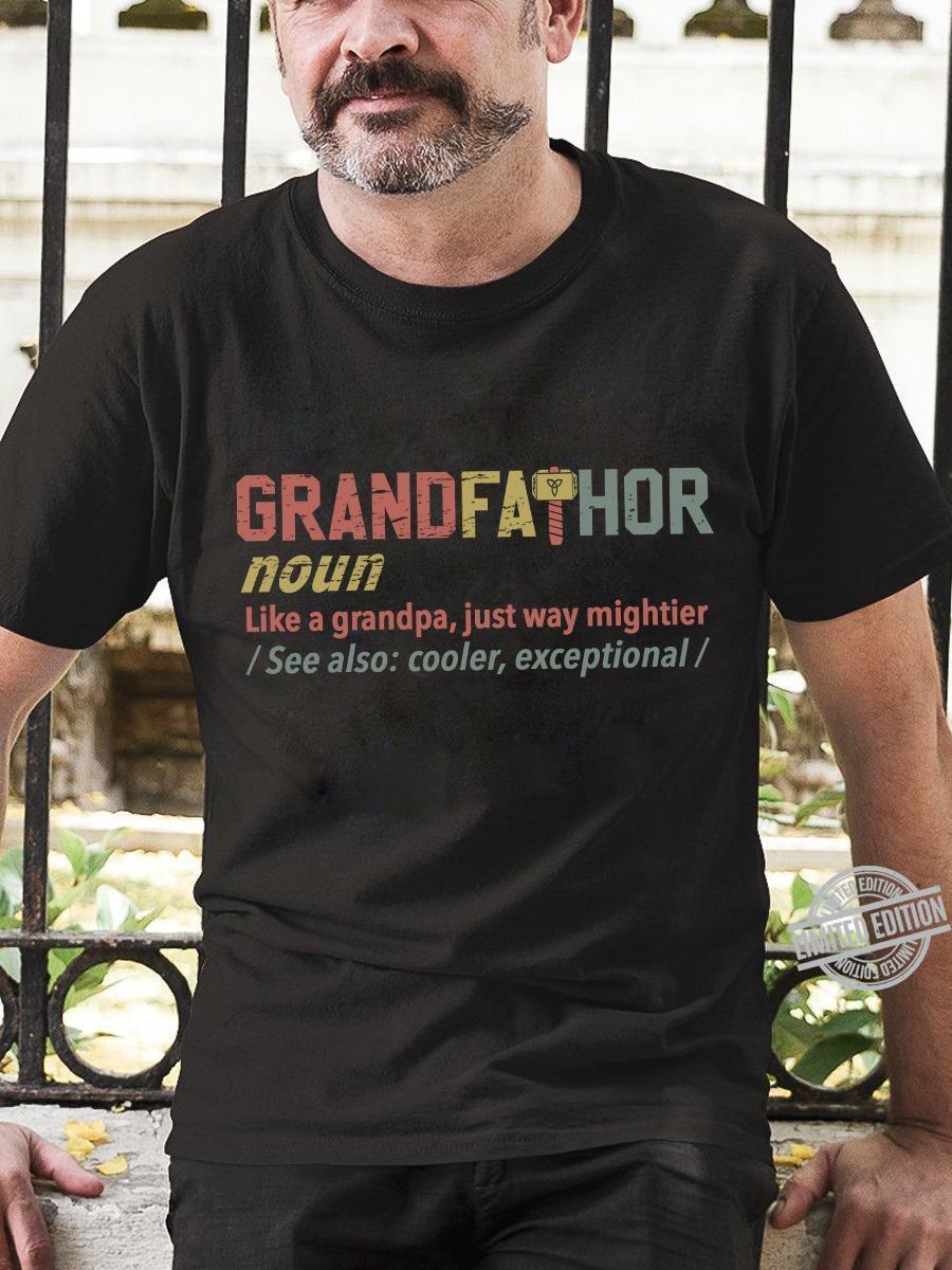 Grandfathor Like A Grandpa Just Way Mightier Shirt