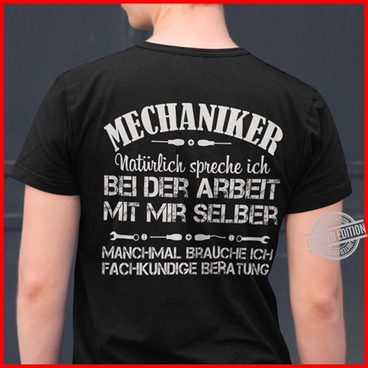 Mechaniker Bei Der Arbeit Mit Mir Selber Shirt