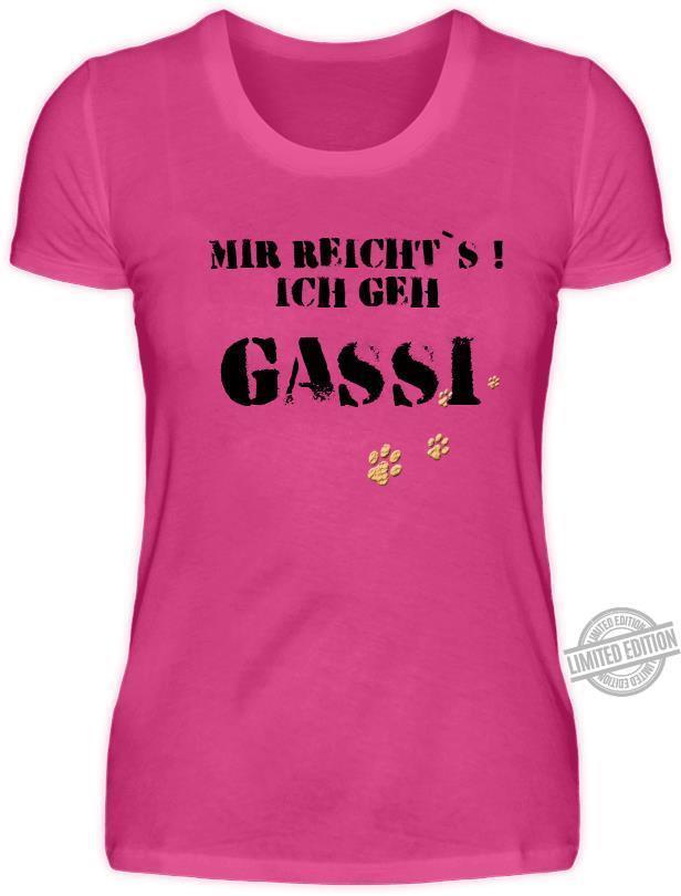 Mir Reicht's Ich Geh Gassi Shirt