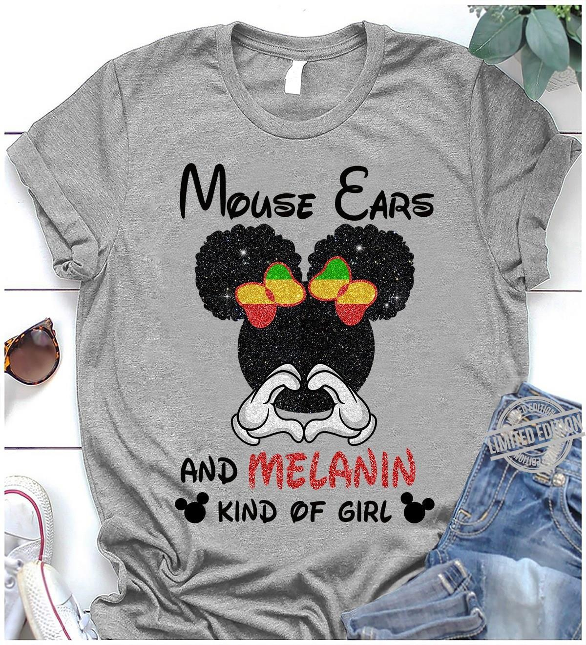 Mouse Ears And Melanin Kind Of Girl Shirt