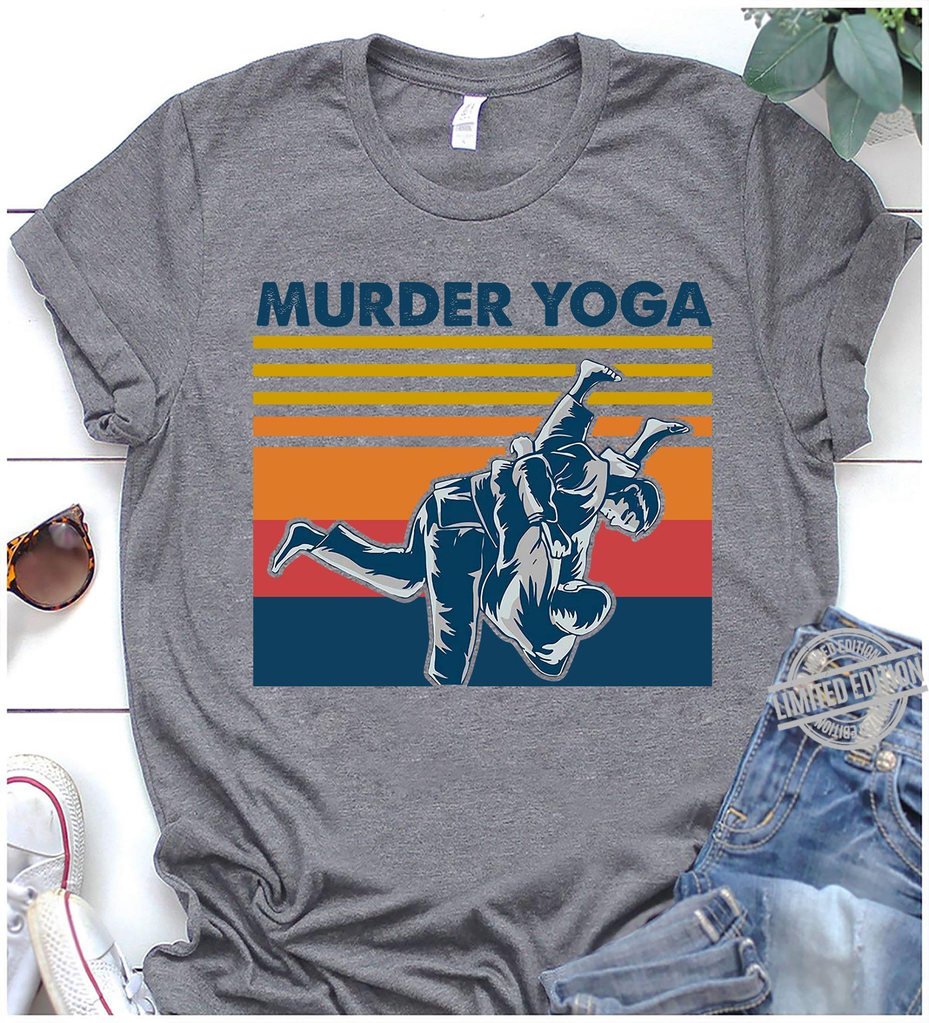Murder Yoga Shirt