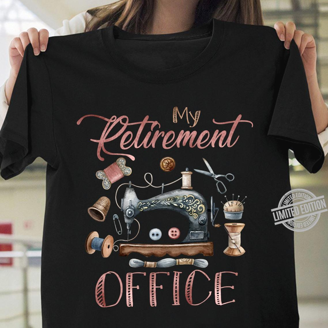 My Retirement Office Shirt