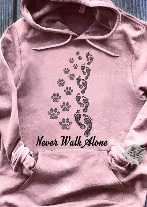 Never Walk Alone Shirt