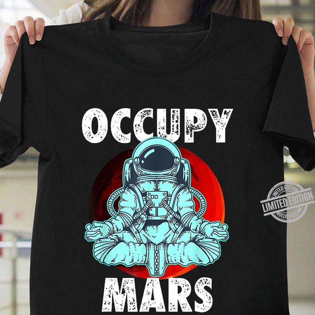 Occupy Mars Space Shirt