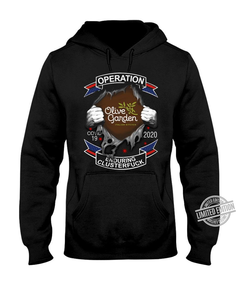 Olive Garden Operation Covid-19 2020 Enduring Clusterfuck Shirt