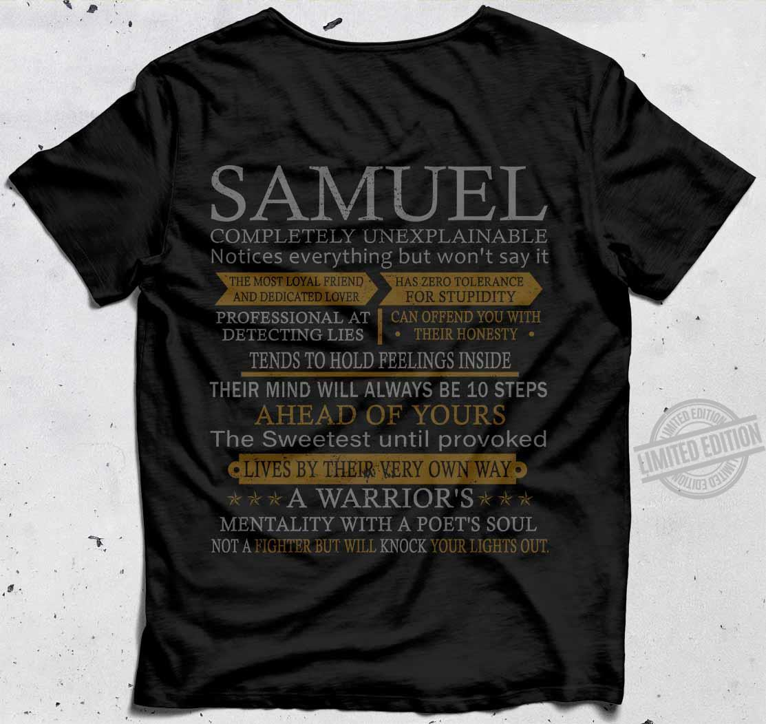 Samuel The Most Loyal Friend And Dedicated Lover A Warrior's Mentality With A Poet's Soul Shirt